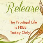 Freedom from Fear Devotional Release and The Prodigal Life FREEBIE #Giveaway