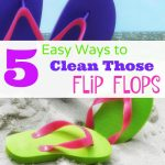 5 Ways to Clean Flip Flops