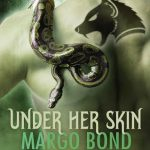 Cover Reveal – Under Her Skin by Margo Bond Collins #Giveaway