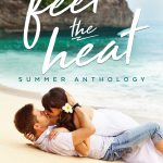 Feel the Heat Summer Anthology Review and Giveaway