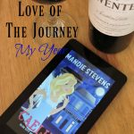 Love of The Journey – My Year Wente Vineyards