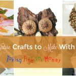 40 Nature Crafts to Make With Kids