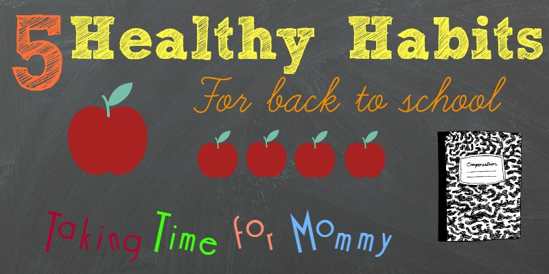 5 healthy habits for back to school
