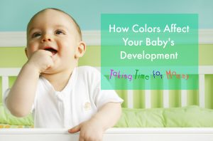Expert Advice: How Colors Affect Your Baby's Development