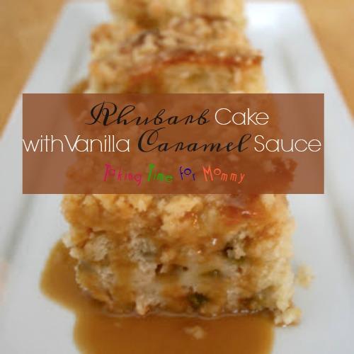 Rhubarb Cake with Vanilla Caramel Sauce1
