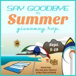 Say Goodbye to Summer Giveaway Hop