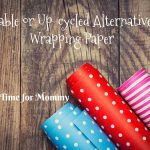 Reusable or Up-cycled Alternatives to Wrapping Paper