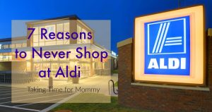7 Reasons to Never Shop at Aldi