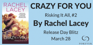 CRAZY FOR YOU by Rachel Lacey #Giveaway