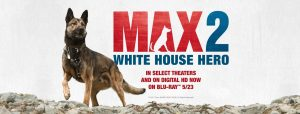 MAX 2: White House Hero Blu-ray Combo Pack! Plus Exclusive Run Game!