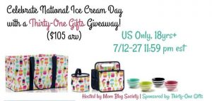 Celebrate National Ice Cream Month with Thirty-One Gifts Giveaway (arv $105