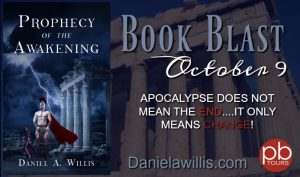 Prophecy of the Awakening by Daniel A Willis