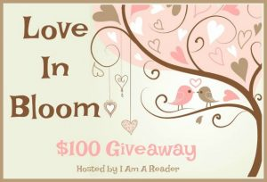Love in Bloom $100 Kick Off Giveaway