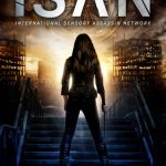 99 Cent Sale Blast & Contest: ISAN – International Sensory Assassin Network by Mary Ting