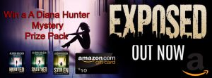 Exposed (A Diana Hunter Mystery Book 5) Book Blast – A Diana Hunter Mystery Prize pack