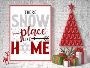 There Snow Place Like Home Printable