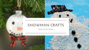 Taking Time for Mommy Snowman Crafts