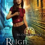 New Release Reign Drops (Bloodborne Series Book 1) and Kindle Giveaway