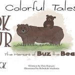 Review and Contest – Colorful Tales: The Memoirs of Buz the Bear