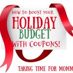 Learn How to Boost Your Holiday Budget with Coupons