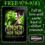 Free 9/9- 9/13 Under Her Skin