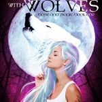 Trouble with Wolves by Danielle Annett