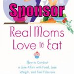 Real Moms Love To Eat Book Blitz