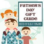 #BlogItForward Father's Day Gift Guide HugeC*ntest