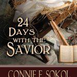 24 Days with the Savior (Book)
