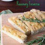 Rosemary Focaccia Recipe