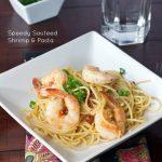Speedy Sauteed Shrimp Pasta