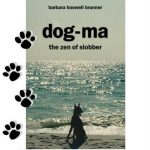 Dog-ma The Zen of Slobber Book Giveaway