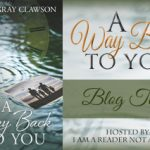 A Way Back to You by Emily Gray Clawson (Author Interview)