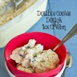 Double Cookie Dough Ice Cream #Recipe