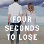 Cover Reveal – Four Seconds to Lose