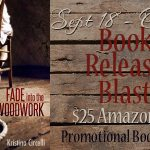 Fade into the Woodwork Release Day Blast