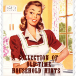 A Collection of Old Time Household Hints