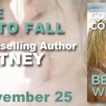 Be the First to Fall by Courtney Cole & Contest