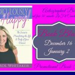 Ridiculously Happy! The Secret to Manifesting the Life & Body of Your Dreams by Carol Whitaker