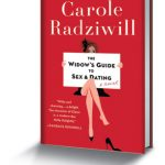 The Widow's Guide to Sex and Dating by Carole Radziwill
