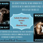 Wicked Wind and Wicked Waves : Solsti Prophecy Novels by Sharon Kay