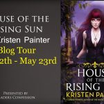 House of the Rising Sun by Kristen Painter Book Review