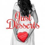 JUST DESSERTS Release Day
