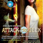 ATTACK THE GEEK by Michael R. Underwood #Excerpt #Giveaway