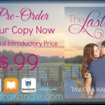 Pre-Order Sale The Last One by Tawdra Kandle