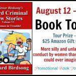 Weird Criminal Law Stories, Volume VI: Women in Trouble! by Professor Birdsong #BookBlast