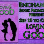 Loving is Good Book Tour Dream The Dreams Only A Dreamer Dreams Guest Post