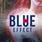 Winter Wonderland Gift Guide – The Blue Effect (Renegade Heroes Book 1)