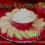 Easy Key Lime Pie Fruit Dip
