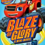 Nickelodeon's Blaze and the Monster Machines: Blaze of Glory on DVD #Giveaway